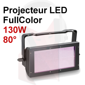 Location projecteur LED 130w fonction Strobe Grand angle RGB